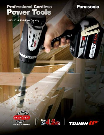 to view the latest Power Tool Full-Line Catalog. - Panasonic