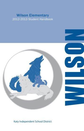 Wilson Elementary Student Handbook - Campuses - Katy ISD