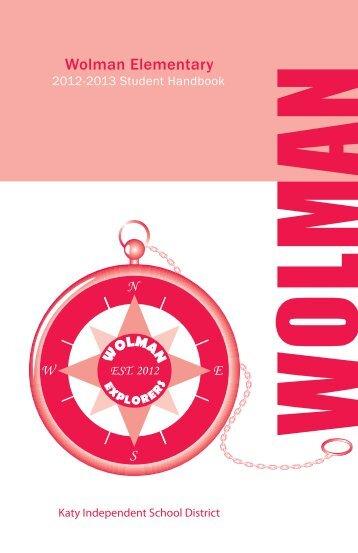 Wolman Elementary Student Handbook.pdf - Campuses - Katy ISD