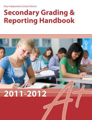 Secondary Grading & Reporting Handbook - Campuses - Katy ISD