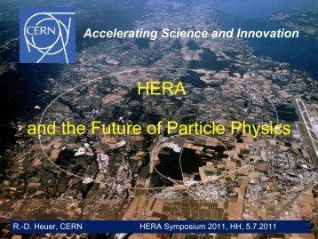 HERA and the Future of Particle Physics - Physics Seminar - Desy