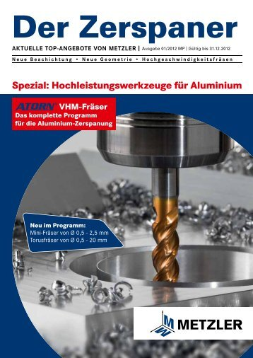 Spezial: Hochleistungswerkzeuge für Aluminium
