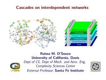 Cascades on interdependent networks - University of California, Davis