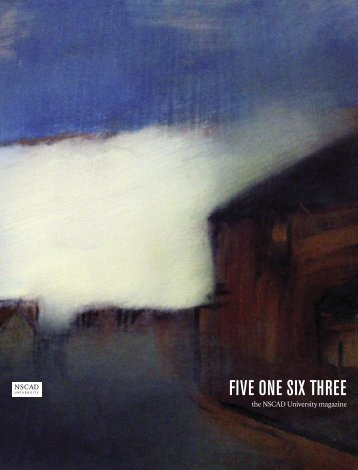 FIVE ONE SIX THREE - Nova Scotia College of Art and Design