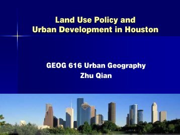 Land Use Policy and Urban Development in Houston