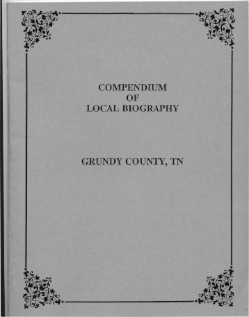 COMPENDIUM OF LOCAL BIOGRAPHY GRUNDY COUNTY, TN