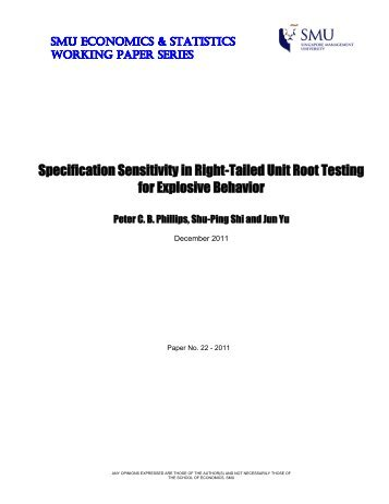 Specification Sensitivity in Right-Tailed Unit Root Testing for ...