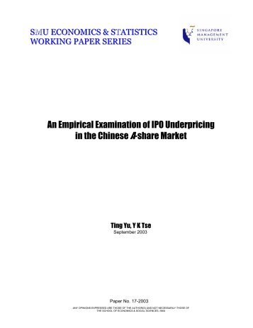 An Empirical Examination of IPO Underpricing in the - Singapore ...