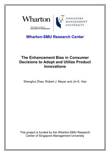 The Enhancement Bias in Consumer Decisions to Adopt and Utilize ...