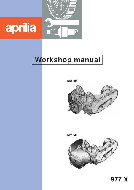 Aprilia MA MY 50 Workshop manual - Scootergrisen