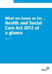 What we know so far…Health and Social Care Act 2012 at a ... - BMA