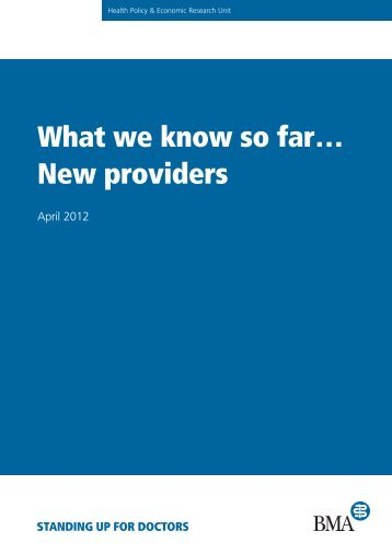 What we know so far… New providers - BMA