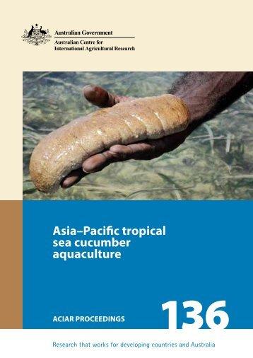 Asia–Pacific tropical sea cucumber aquaculture - ACIAR
