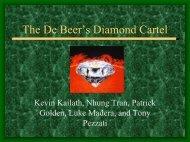 The DeBeer's Diamond Cartel