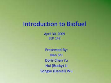 Introduction to Biofuel - Agricultural and Resource Economics