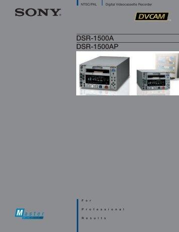 DSR-1500A DSR-1500AP - Sony