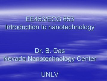 ECG 653 Lecture 1 - Nevada Nanotechnology Center