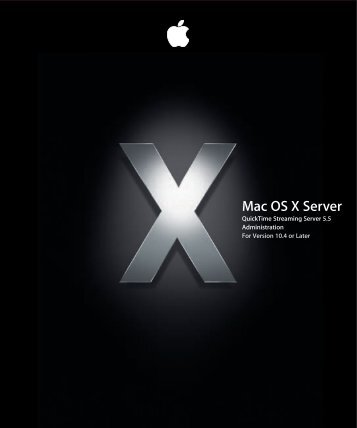 Managing Your QuickTime Streaming Server - Apple