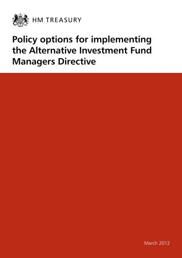 Policy options for implementing the Alternative Investment ... - Gov.uk