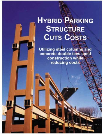 hybrid parking structure cuts costs - Modern Steel Construction