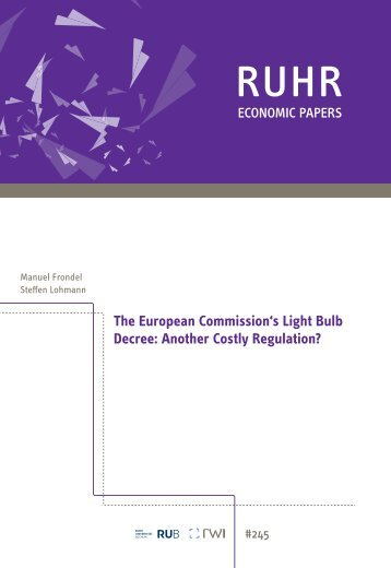 The European Commissions Light Bulb Decree: Another Costly
