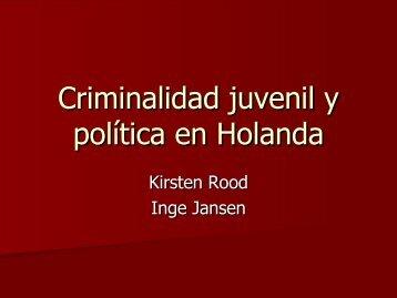 Criminalidad juvenil y política en Holanda - CDIM - ESAP