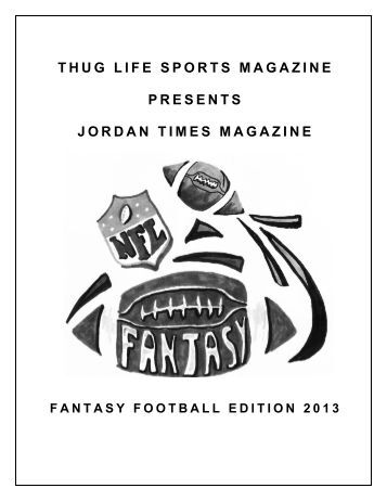 THUG LIFE SPORTS MAGAZINE PRESENTS JORDAN TIMES MAGAZINE