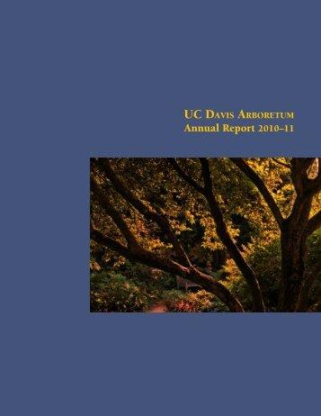 Annual Report 2010?11 - the UC Davis Arboretum