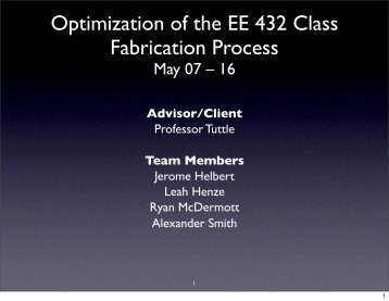 Optimization of the EE 432 Class Fabrication ... - Senior Design