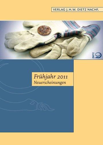 Frühjahr 2011 - Verlag J.H.W. Dietz Nachf.