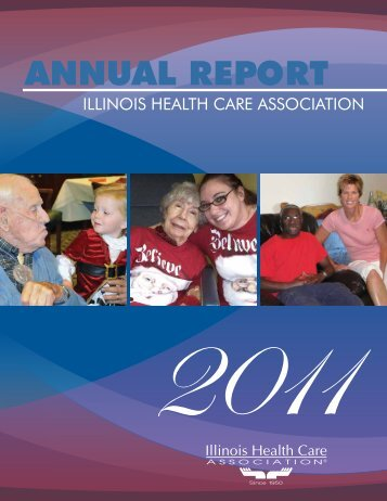 ANNUAL REPORT - Illinois Health Care Association