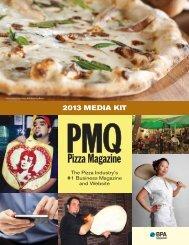 2013 Media Kit - PMQ Pizza Magazine