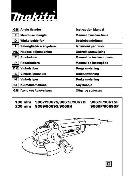 180 mm 9067/9067S/9067L/9067H 9067F/9067SF 230 mm ... - Makita