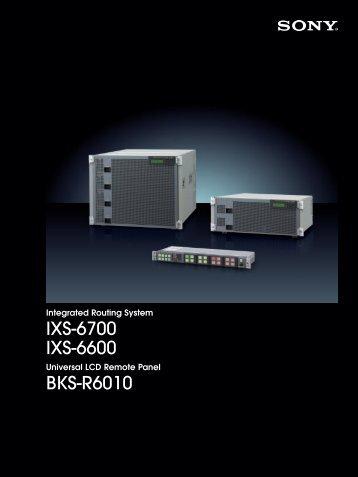 IXS-6700 IXS-6600 BKS-R6010 - Sony