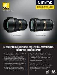 De nya NIKKOR-objektiven med hög prestanda, snabb ... - Nikon