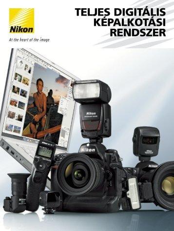 TELJES DIGITÁLIS KÉPALKOTÁSI RENDSZER - Nikon