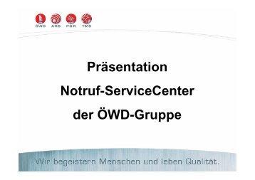 Präsentation Notruf-Servicecenter der Öwd-Gruppe