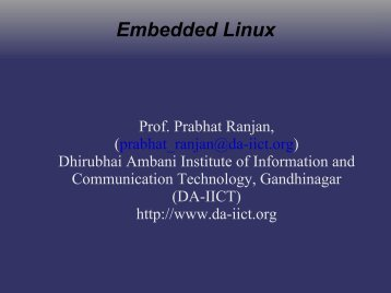 Embedded Linux - DAIICT Intranet - Dhirubhai Ambani Institute of ...
