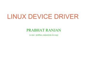 LINUX DEVICE DRIVER - DAIICT Intranet