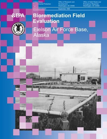 Bioremediation Field Evaluation Eielson Air Force Base, Alaska