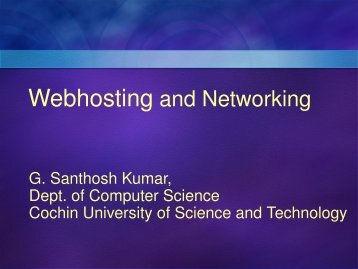 Webhosting and Networking - DSpace at CUSAT - Cochin University ...