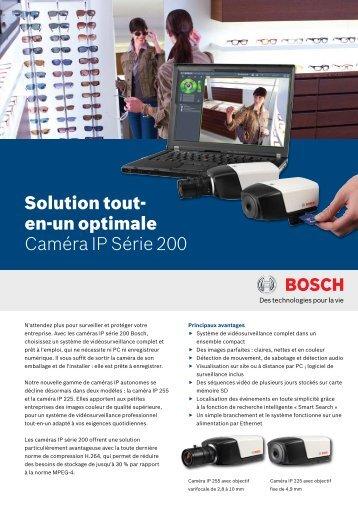 Solution tout- en-un optimale Caméra IP Série 200 - Bosch Security ...