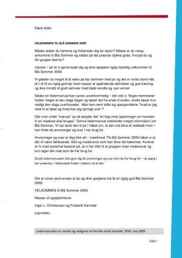 Side I Kære leder VELKOMMEN TIL BLÅ SOMMER 2009 Måske ...