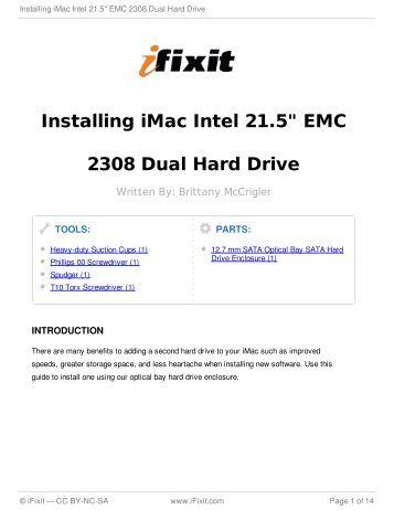 "Installing iMac Intel 21.5"" EMC 2308 Dual Hard Drive"