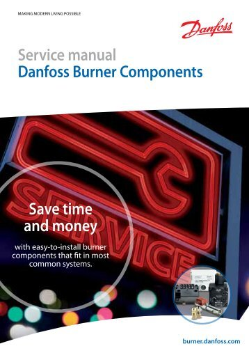 Save time and money Service manual Danfoss ... - Danfoss.com