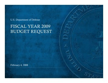 FISCAL YEAR 2009 BUDGET REQUEST - Office of the Under ...