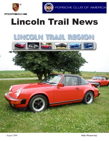 Lincoln Trail News - Lincoln Trail - Porsche Club of America