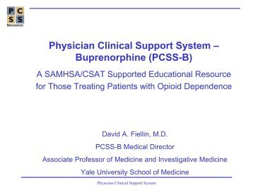 Physician Clinical Support System ? Buprenorphine (PCSS-B)