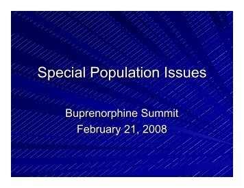 Special Population Issues - Buprenorphine