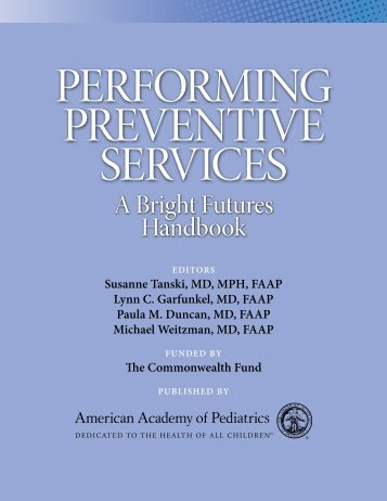 PERFORMING PREVENTIVE SERVICES A Bright Futures Handbook